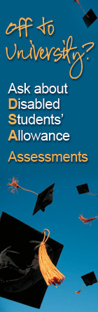 Off to University? Ask about Disabled Students' Allowance Assessments